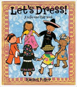 Let's Dress!: A Tab-and-Slot Book with Poster
