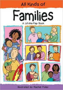 All Kinds of Families: A Lift-the-Flap Book