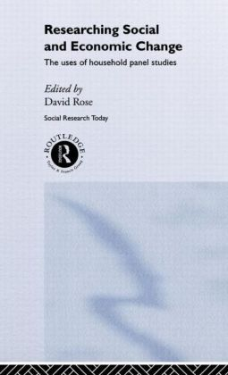 Researching Social and Economic Change: The Uses of Household Panel Studies