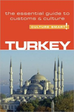 Turkey: The Essential Guide to Customs and Culture
