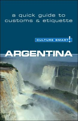 Argentina: A Quick Guide to Customs and Etiquette