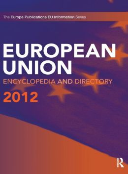 European Union Encyclopedia and Directory 2012