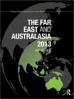The Far East and Australasia 2013