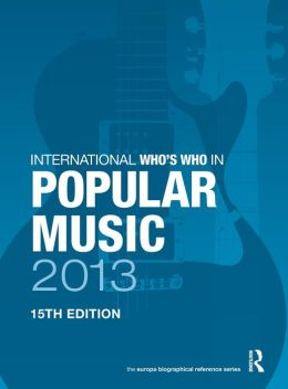 International Who's Who in Popular Music 2013