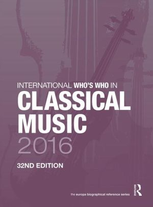 International Who's Who in Classical Music 2016