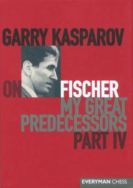 Garry Kasparov on My Great Predecessors: Part 4 - Fischer
