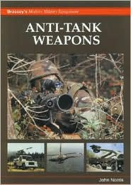 Anti-Tank Weapons: Brassey's Modern Military Equipment