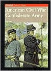 American Civil War Confederate Army: Brassey's History of Uniforms