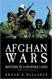 Afghan Wars: 1839 to the Present Day