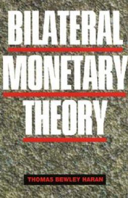 Bilateral Monetary Theory