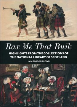 Rax me that Buik: The National Library of Scotland