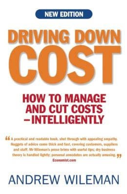Driving Down Cost: How to Manage and Cut Costs - Intelligently