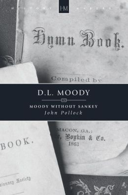 D.l. Moody- Moody Without Sankey