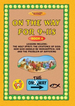 On The Way 9-11s (book 6)