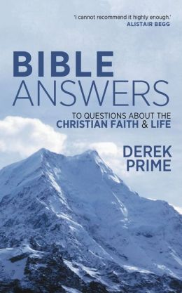 Bible Answers (pb): To questions about the Christian Faith and life