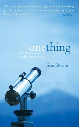 One Thing: Developing a passion for the beauty of God