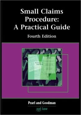 Small Claims Procedure: A Practical Guide (Fourth Edition)