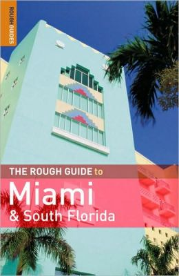 The Rough Guide to Miami & South Florida 2