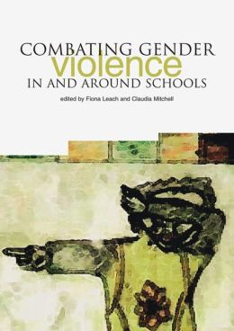 Combating Gender Violence in and Around Schools