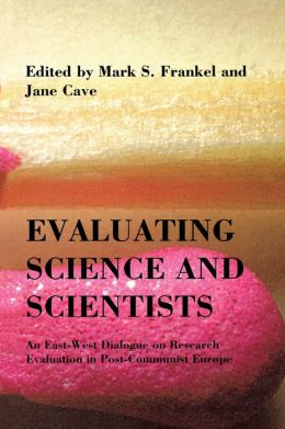 Evaluating Science And Scientists