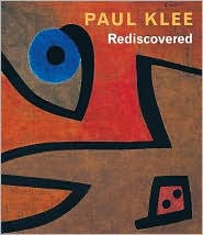 Paul Klee Rediscovered: Works from the Burgi Collection