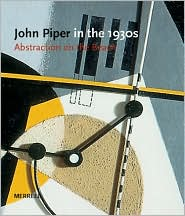 John Piper in the Thirties: Abstraction on the Beach