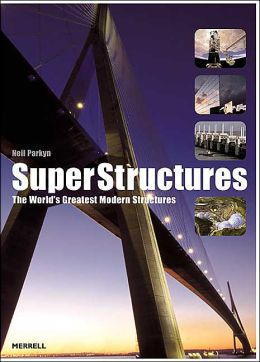 SuperStructures: The World's Greatest Modern Structures