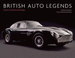 British Auto Legends: Classics of Style and Design