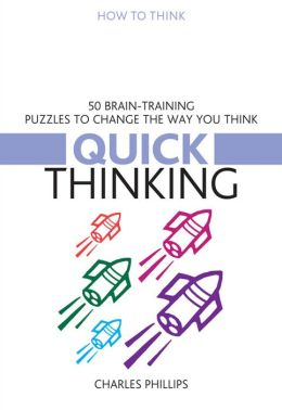 50 Puzzles for Quick Thinking (How to Think Series)