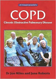 Chronic Obstructive Pulmonary Disease : The 'at Your Fingertips' Guide