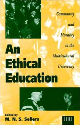 Ethical Education: Community and Morality in the Multicultural University