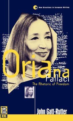 Oriana Fallaci: The Rhetoric of Freedom
