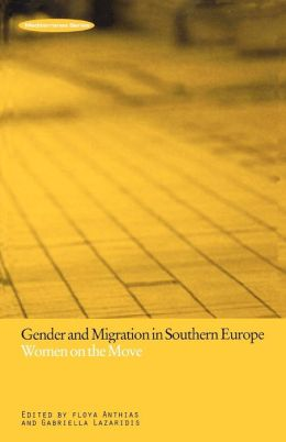 Gender and Migration in Southern Europe: Women on the Move