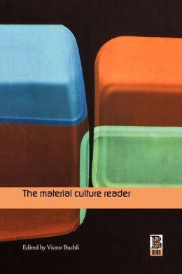 Material Cultural Reader
