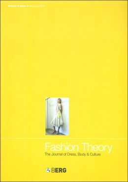 Fashion Theory: The Journal of Dress, Body and Culture (Fashion Theory Series, Volume 9, Issue 4, December 2005)