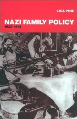 Nazi Family Policy, 1933-1945