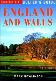 Globetrotter Golfer's Guide to England and Wales