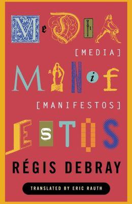 Media Manifestos