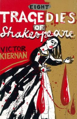 Eight Tragedies of Shakespeare: A Marxist Study