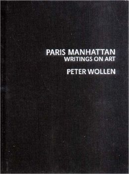 Paris Manhattan: Writings on Art