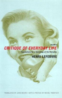 A Critique of Everyday Life
