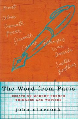 The Word from Paris: Essays on Modern French Writers and Thinkers