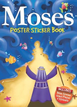 Moses Poster Sticker Book: Candle Bible for Kids