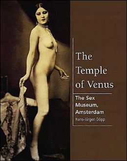 Venus Temple: The Amsterdam Museum of Erotic Art