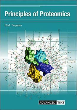 Principles of Proteomics(Advanced Texts Series)
