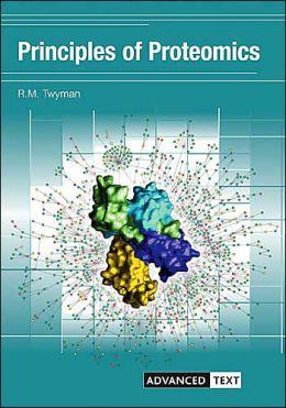 Principles of Proteomics(Advanced Texts Series)