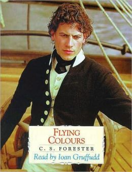 Flying Colours (Horatio Hornblower Series #8)