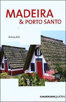 Madeira and Porto Santo (Cadogan Island Guides Series)