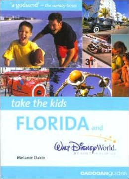 Take the Kids Florida & Walt Disney World Resort