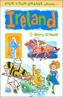 Pick Your Brains About Ireland